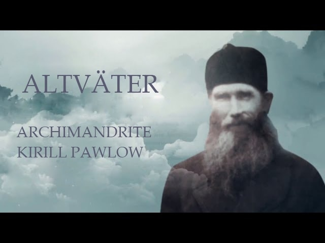 ARCHIMANDRITE KIRILL PAWLOW